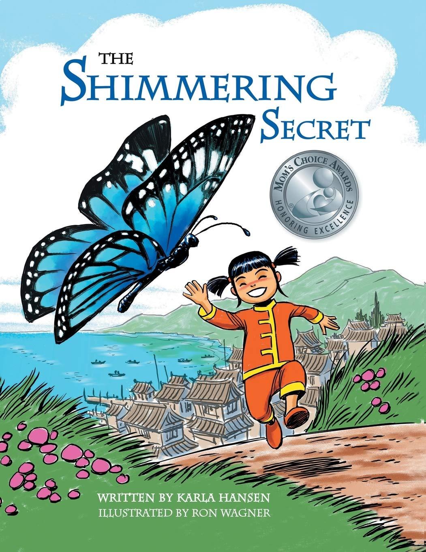 The Shimmering Secret: Amazon.es: Hansen, Karla, Wagner, Ron ...
