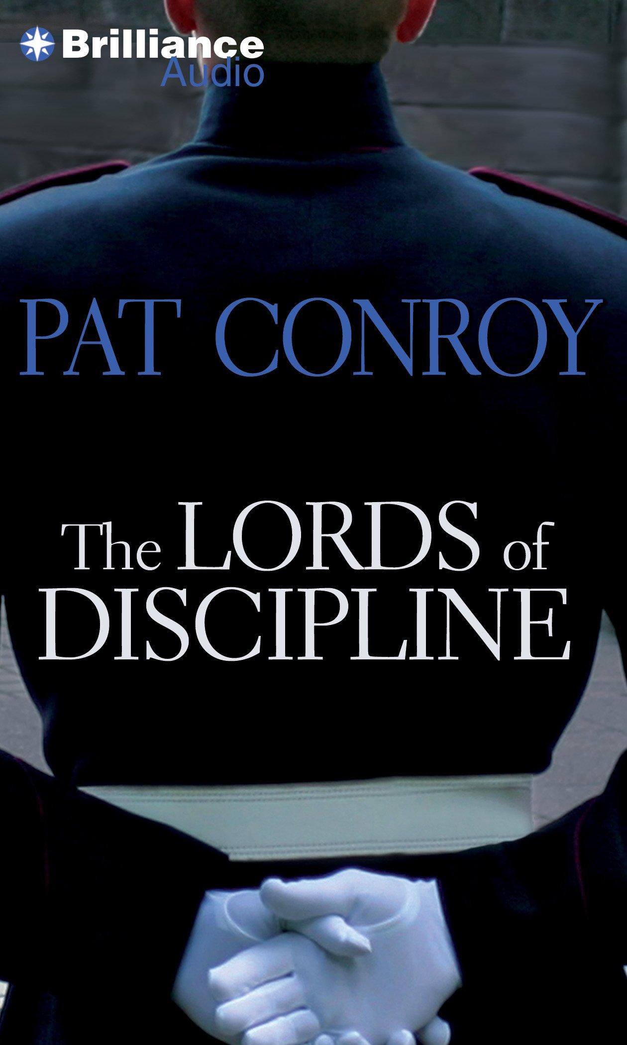 The Lords Of Discipline: Pat Conroy, Dan John Miller: 9781469235875:  Amazon: Books