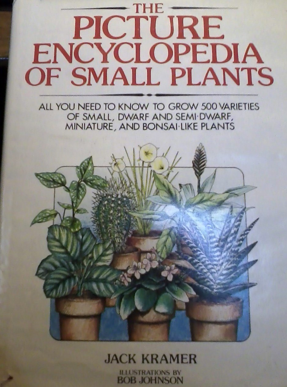 Picture Encyclopedia of Small Plants