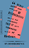 "On Disobedience: 'Why Freedom Means Saying ""No"" to Power (Harper Perennial Modern Thought)"