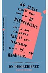 """On Disobedience: 'Why Freedom Means Saying """"No"""" to Power (Harper Perennial Modern Thought) Kindle Edition"""
