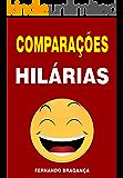 COMPARAÇÕES HILÁRIAS