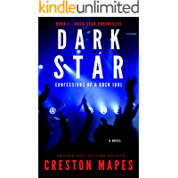 DARK STAR: Confessions of a Rock Idol (A Coming of Age Christian Thriller) (Rock Star Chronicles Book 1)