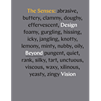 The Senses: Design Beyond Vision