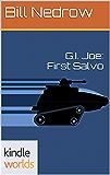 G.I. JOE: G.I. Joe: First Salvo (Kindle Worlds)