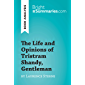The Life and Opinions of Tristram Shandy, Gentleman by Laurence Sterne (Book Analysis): Detailed Summary, Analysis and Reading Guide (BrightSummaries.com) (English Edition)