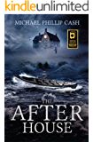 The After House (A Haunting on Long Island Series Book 3)