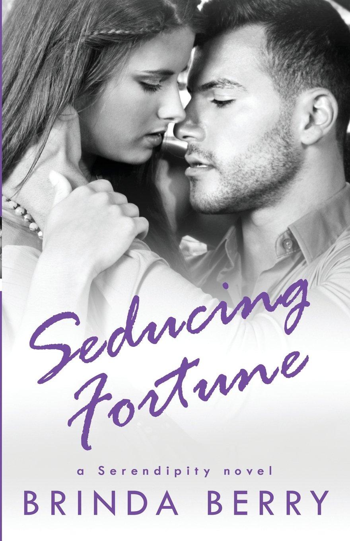 Download Seducing Fortune (a Serendipity novel) (Volume 3) ebook