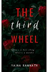 The Third Wheel (Dangerous Duet Book 1) Kindle Edition