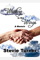 Waiting in the Wings Kindle Edition