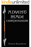 Advent Mage Compendium (Advent Mage Cycle Book 5)