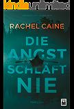Die Angst schläft nie (German Edition)
