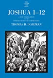 Joshua 1-12: A New Translation with Introduction and Commentary (The Anchor Yale Bible Commentaries)