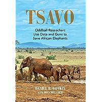 Tsavo: Oddball Reseachers Use Data and Guns to Save African Elephants