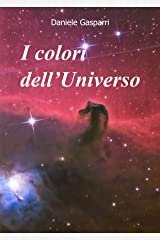 I colori dell'Universo (Italian Edition) Kindle Edition