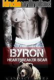 Byron: Heartbreaker Bear (Shifters Of Denver Book 2)