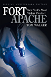 Fort Apache:New York's Most Violent Precinct