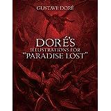 "Doré's Illustrations for ""Paradise Lost"""