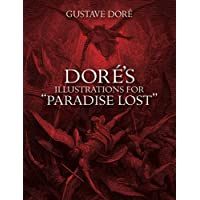 "Dore's Illustrations for ""Paradise Lost"""