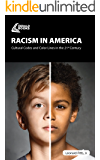 Racism in America: Cultural Codes and Color Lines in the 21st Century