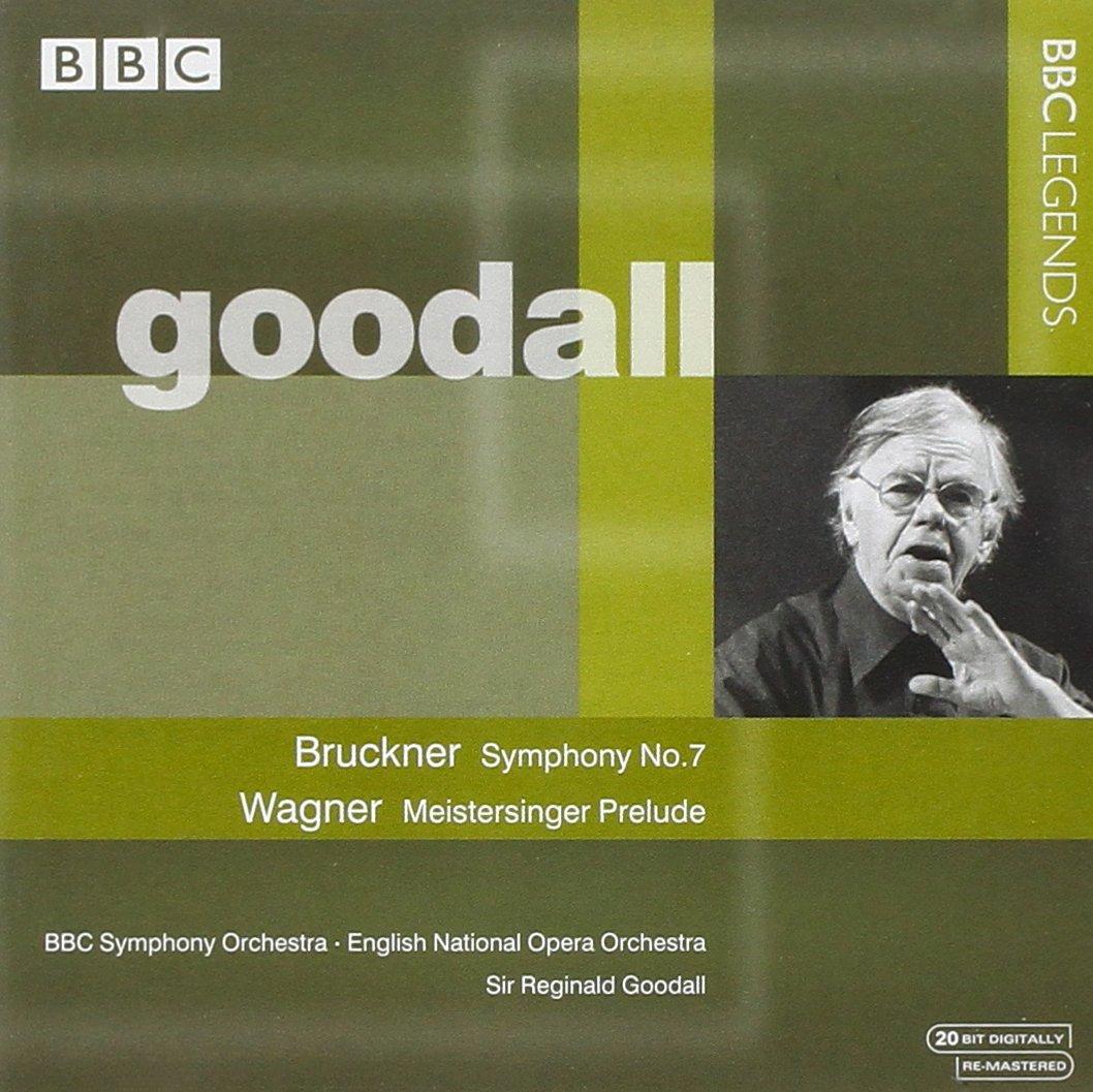 Bruckner: Symphony No. 7 / Wagner: Meistersinger Prelude by BBC Legends