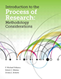 Introduction to the Process of Research: Methodology Considerations