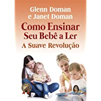 Como ensinar seu bebê a ler: A suave revolução