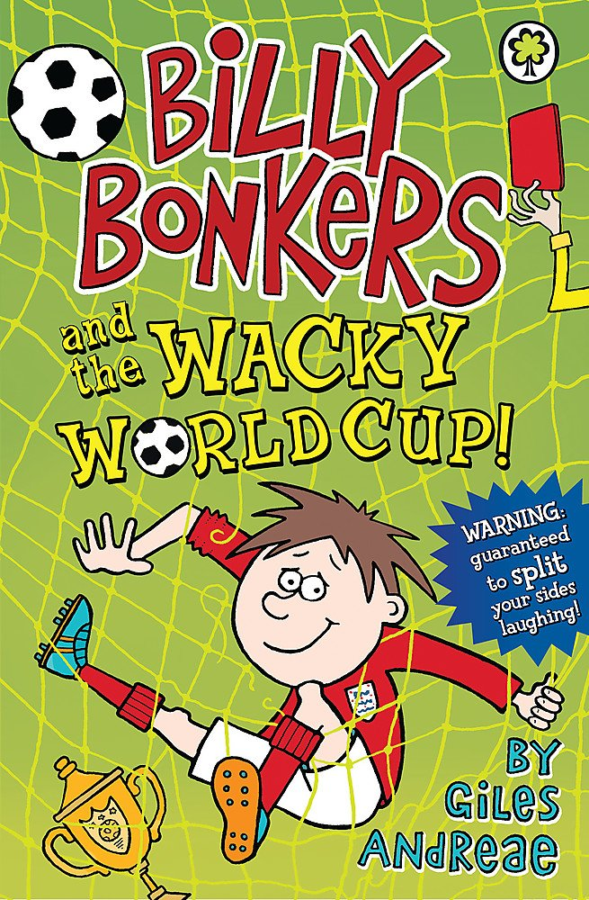 Download Billy Bonkers: and the Wacky World Cup! Text fb2 book