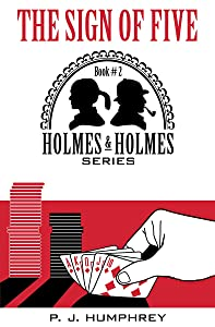 The Sign of Five (Holmes and Holmes Book 2)