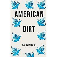 A Novel: American Dirt