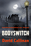 Bodyswitch: (multi-racial, split personality thriller)