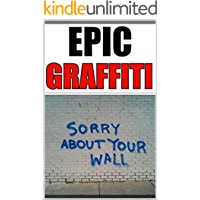 Memes: That's It Fellas - FUNNY GRAFFITI And FUNNY MEMES Are Here For You Ready To Enjoy (English Edition)