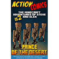 Action Comics: The Minecraft Adventures of Steve and Alex: Prince of the Desert – Part 2