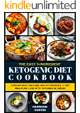 THE COMPLETE 5-INGREDIENT KETO DIET COOKBOOK: Over 600 Easy Low-Carb, High-Fat Recipes & 14- Day Meal Plan - Lose Up to…