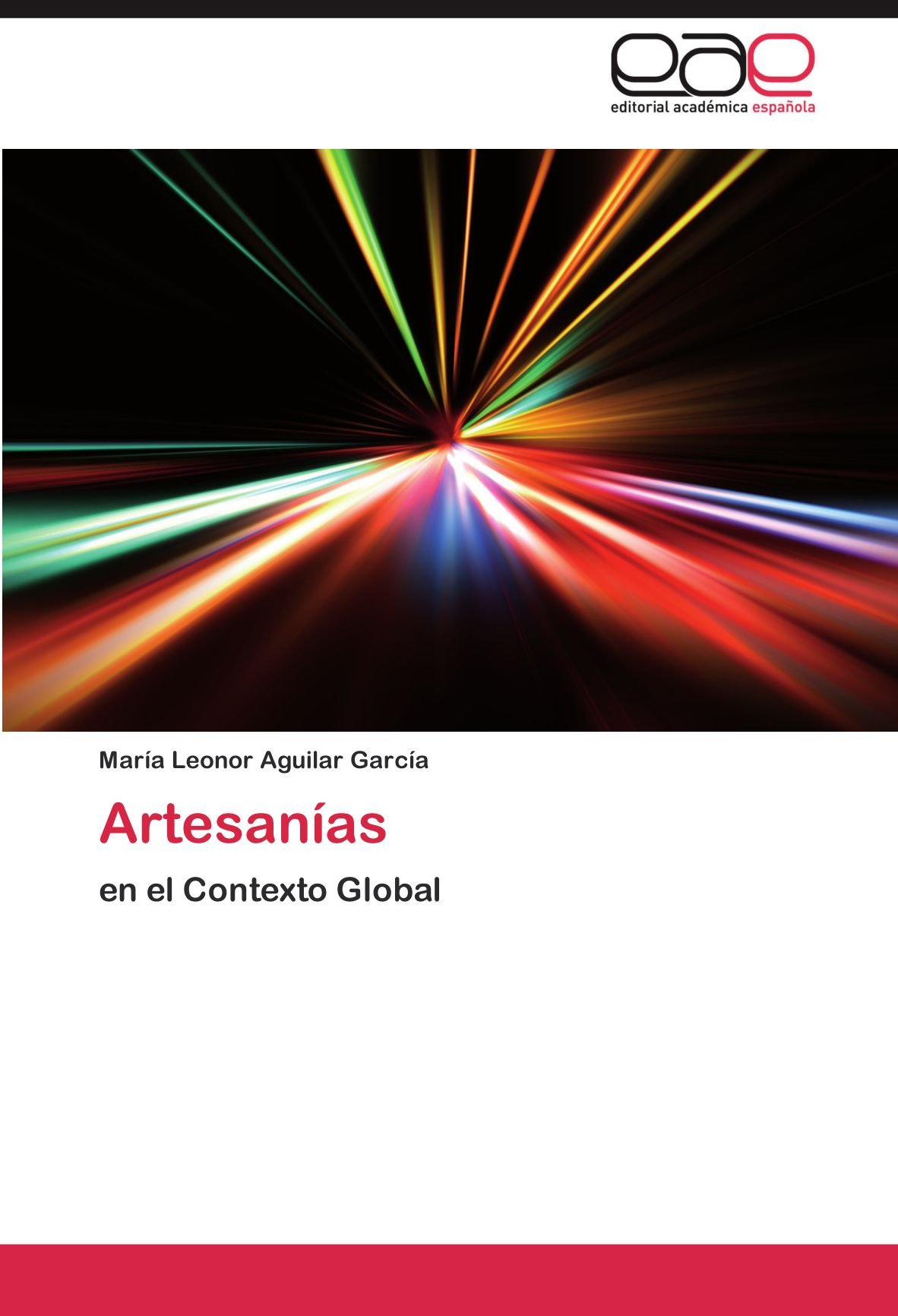 Artesanías: en el Contexto Global (Spanish Edition) (Spanish) Paperback – March 27, 2012