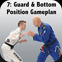 How to Defeat the Bigger, Stronger Opponent with Brazilian Jiu-Jitsu Vol 7; BJJ Guard Sweeps, Submissions & Bottom Position Gameplan