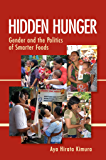 Hidden Hunger: Gender and the Politics of Smarter Foods