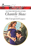 His Unexpected Legacy (The Bond of Brothers Book 1)