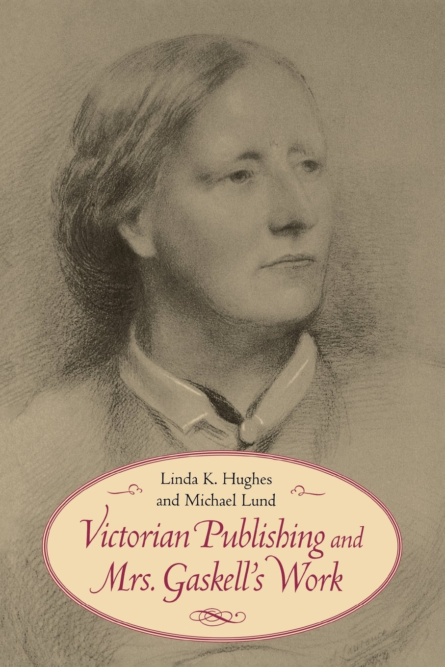 Read Online Victorian Publishing and Mrs. Gaskell's Work (Victorian Literature and Culture) PDF