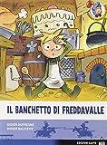 Il banchetto di Freddavalle