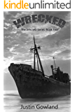 Wrecked (The Infected Series Book 4)