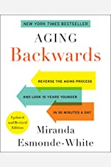 Aging Backwards: Updated and Revised Edition Kindle Edition