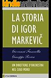 La storia di Igor Markevic: Il direttore d'orchestra nel caso Moro
