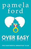 Over Easy (The Continental Breakfast Club Book 1)