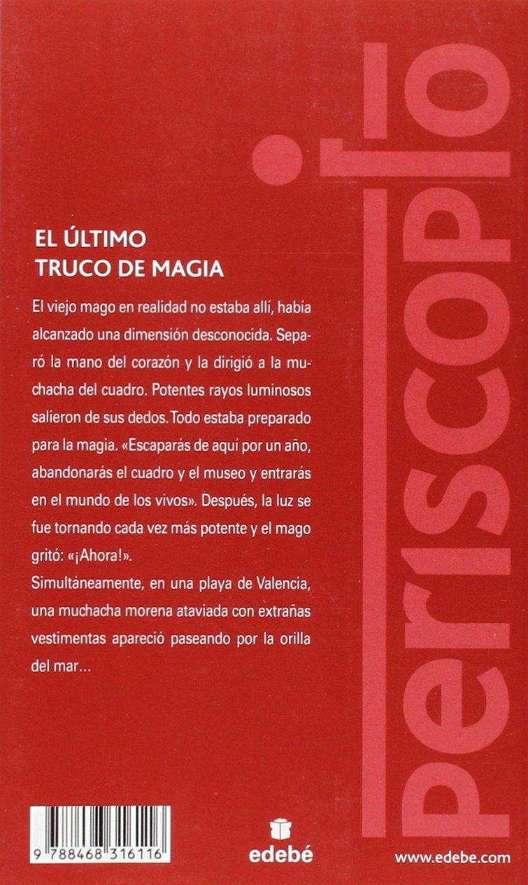 EL ÚLTIMO TRUCO DE MAGIA (Periscopio): Amazon.es: Mª Isabel Romero Soler: Libros