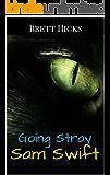 Going Stray (Sam Swift Book 1)
