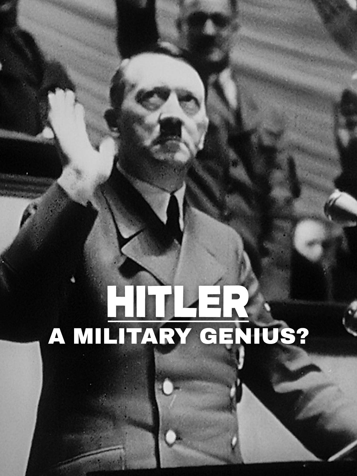 Hitler, a military genius?