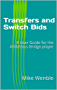 Transfers and Switch Bids: A User Guide for the Ambitious Bridge-player