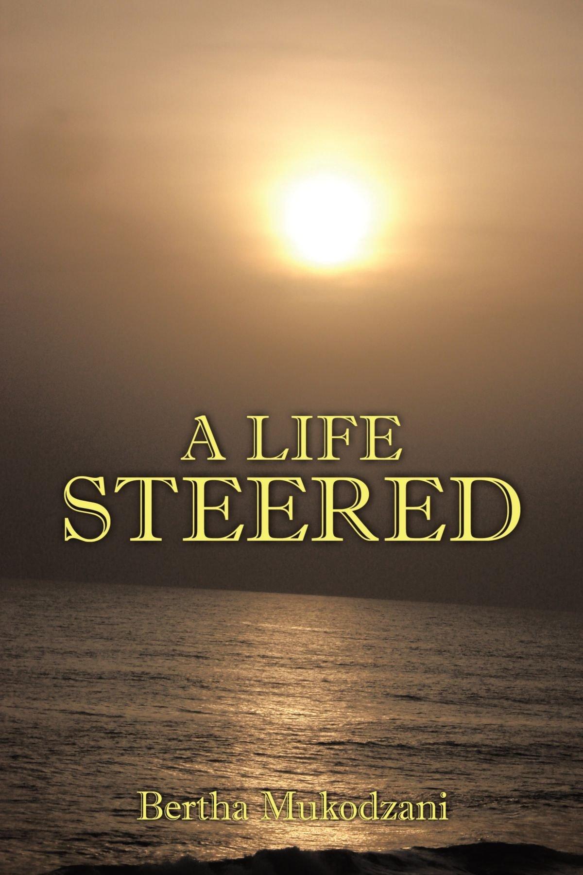 A Life Steered PDF