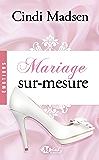 Mariage sur-mesure